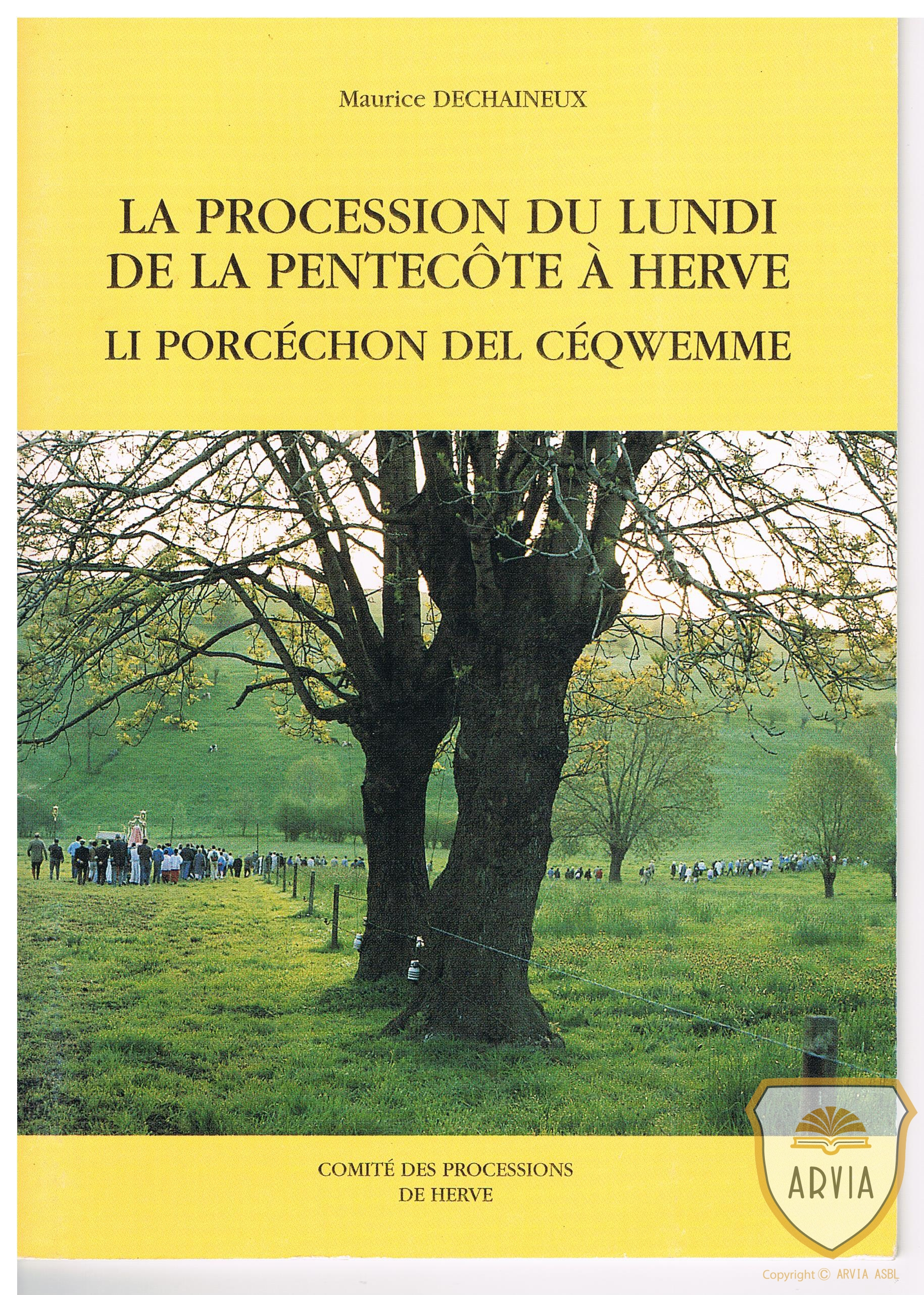 Herve 1996 livre la procession du lundi de la pentec te comit des processions de herve - Lundi de la pentecote 2017 ...